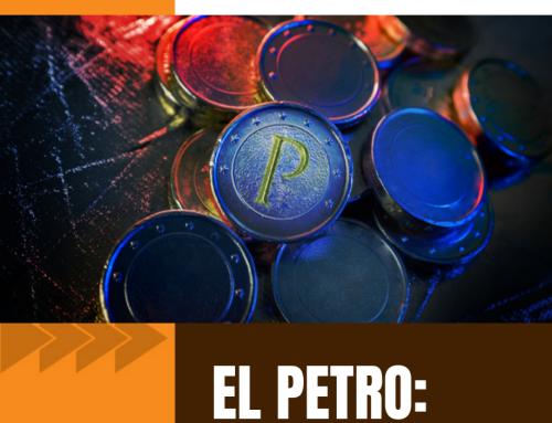 Boletín 47 | El Petro: Cripto-moneda o Cripto-deuda?