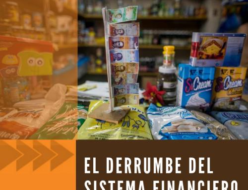 Boletín 58 | El derrumbe del sistema financiero venezolano