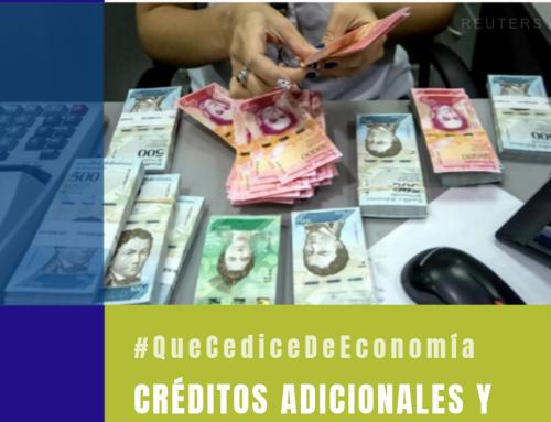 #QueCediceDeEconomía 32 | Créditos adicionales y el silencioso quiebre de Venezuela