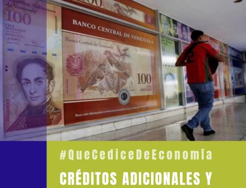 #QueCediceDeEconomía 33 | Créditos adicionales y el silencioso quiebre de Venezuela