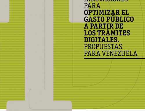 Innovaciones para optimizar el gasto público a partir de los trámites digitales. Propuestas para Venezuela