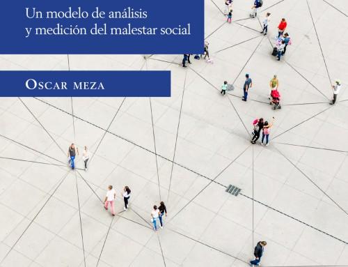 La Libertad de la Esperanza: Un modelo de análisis y medición del malestar social