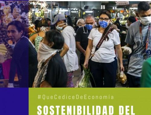 #QuéCediceDeEconomía 39 | Sostenibilidad del confinamiento en Venezuela