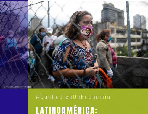 #QuéCediceDeEconomía 40 | Latinoamérica: Retos y amenazas para su recuperación económica post-pandemia