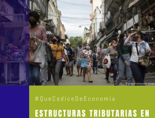 #QuéCediceDeEconomía 41 | Estructuras tributarias en Latinoamérica de cara a un escenario de recuperación post-pandemia
