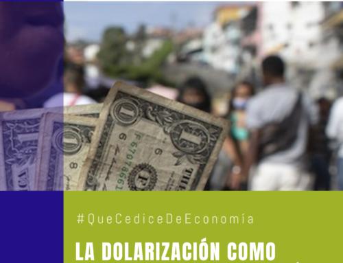 #QuéCediceDeEconomía 45 | La dolarización como mecanismo de protección ciudadana ante el expolio hiperinflacionario